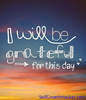 "Being Grateful Quotes - ""I will be grateful for this day."""